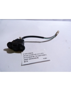Control intensidad luces interior Mahindra 2009 Dimmer