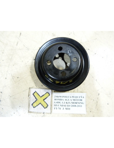 POLEA PEQUEÑA BOMBA AGUA MOTOR G4HG 1.1 KIA MORNING HYUNDAI I10 2008-2011